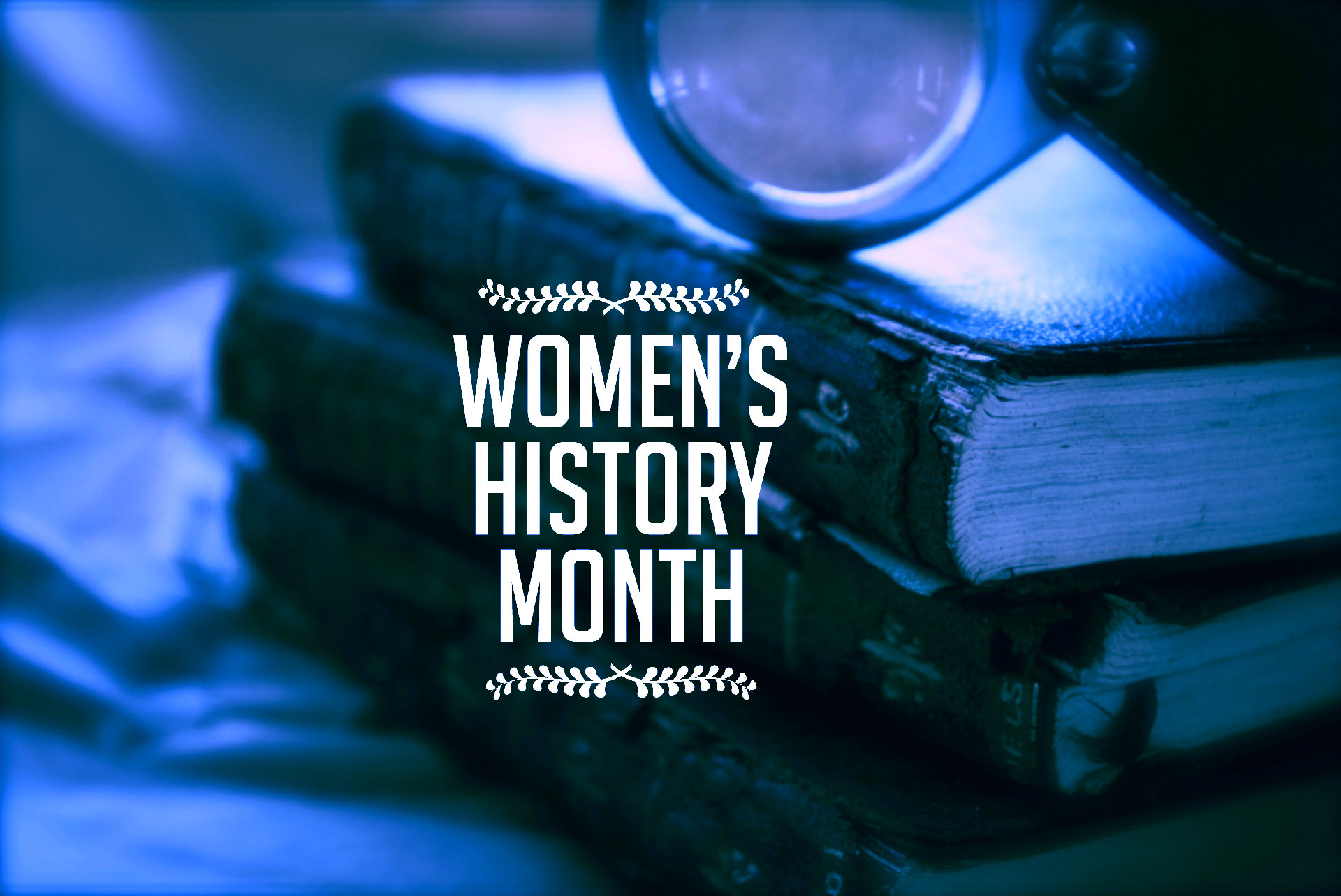 The Storage Inn Blog About Women's History Month